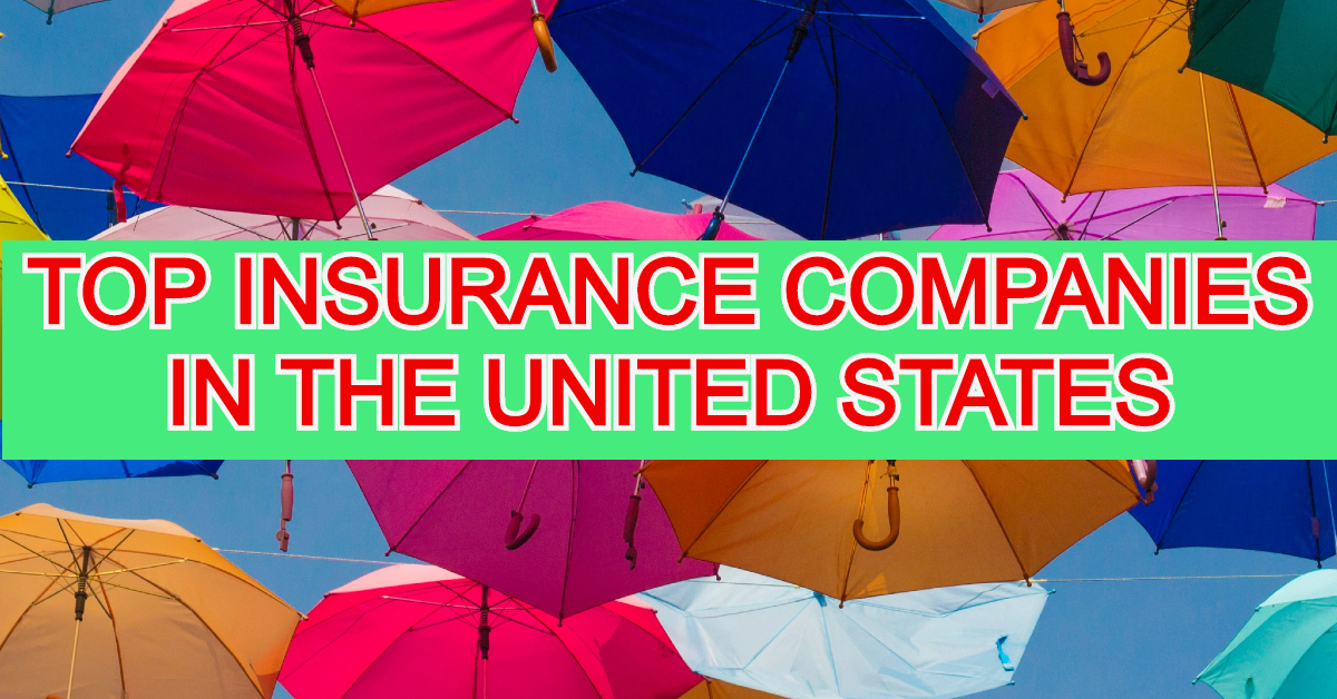Top 10 Insurance Companies In USA 2020 - Live Planet News