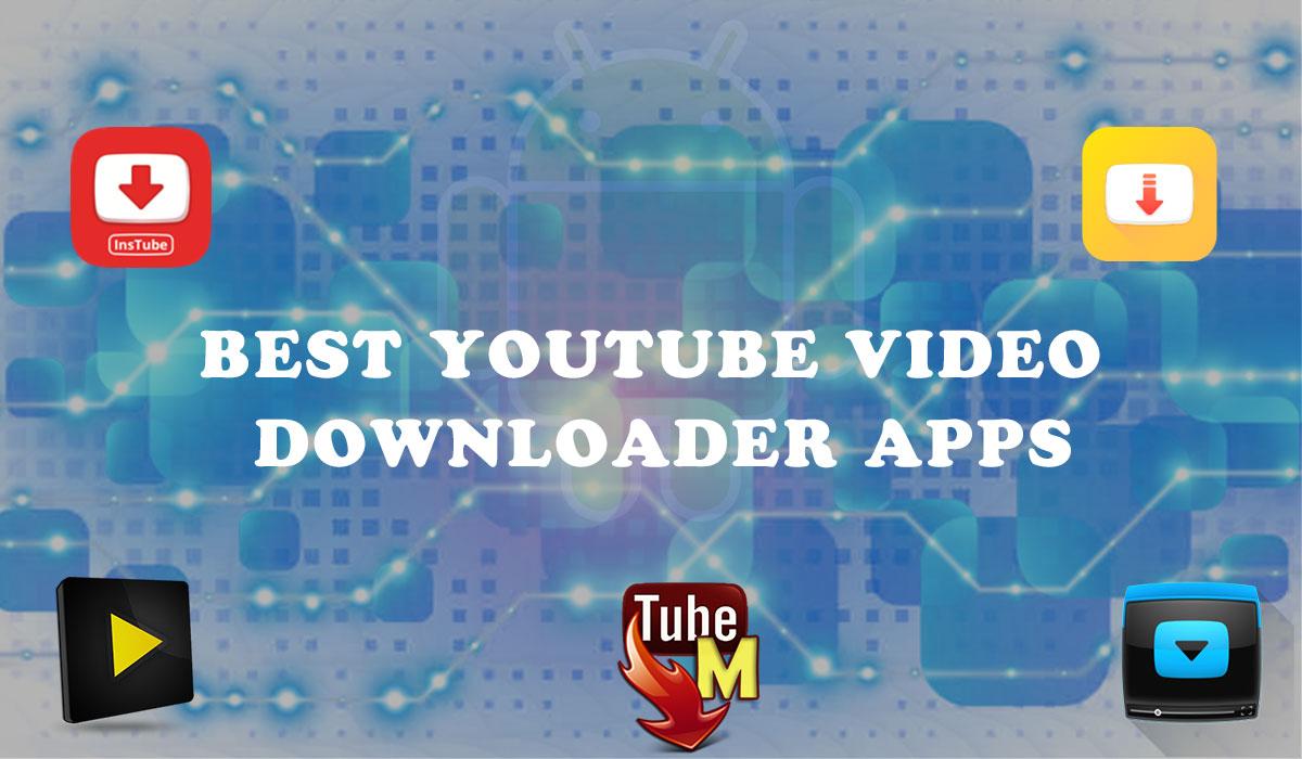 Best YouTube Video Downloader Apps