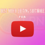 The Best Video Editing Software for YouTube Videos