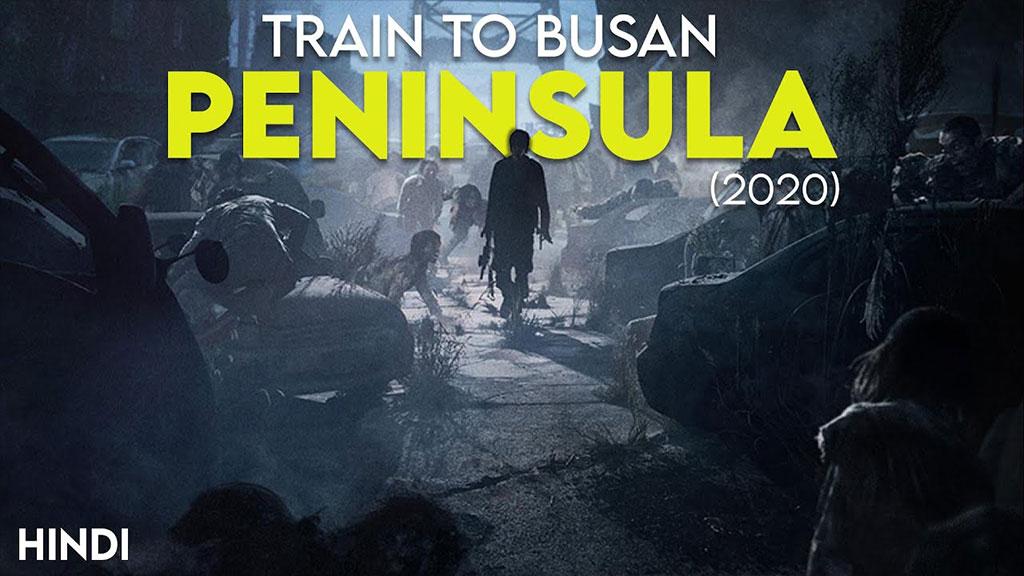 Peninsula Train To Busan 2 Full Movie In Hindi Download